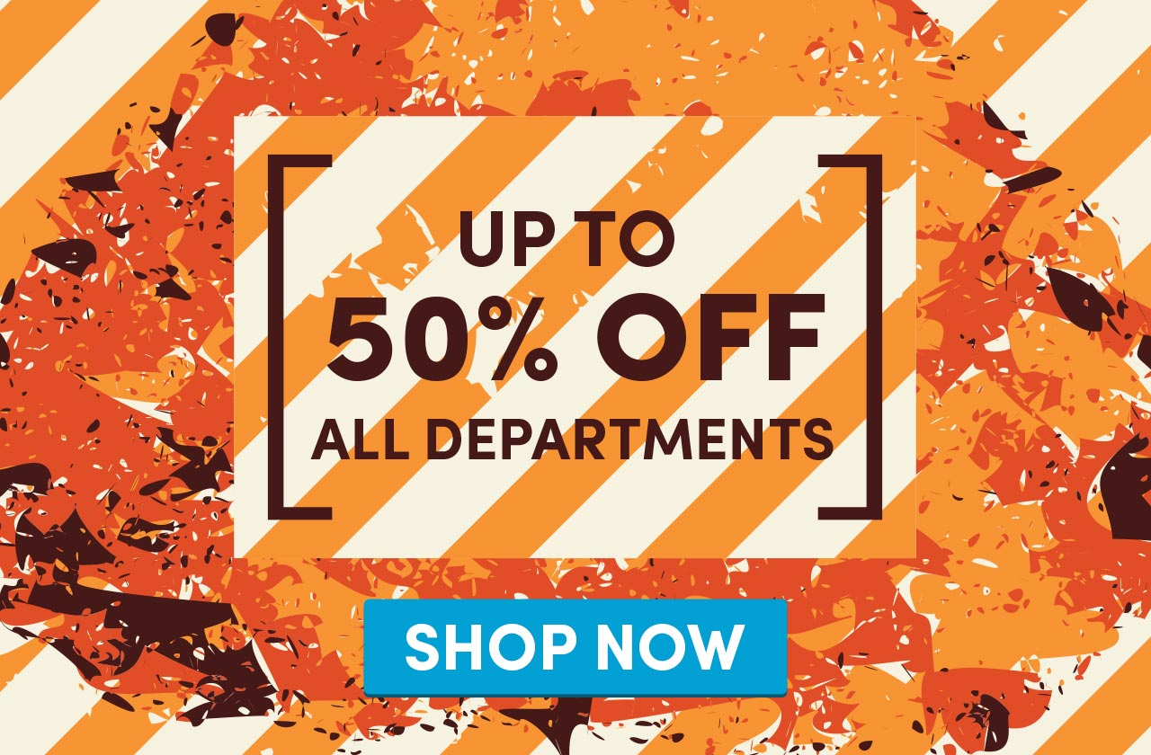 Up to 50% Off All Departments